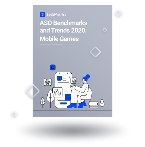 ASO Benchmarks & Trends 2020. Mobile Games