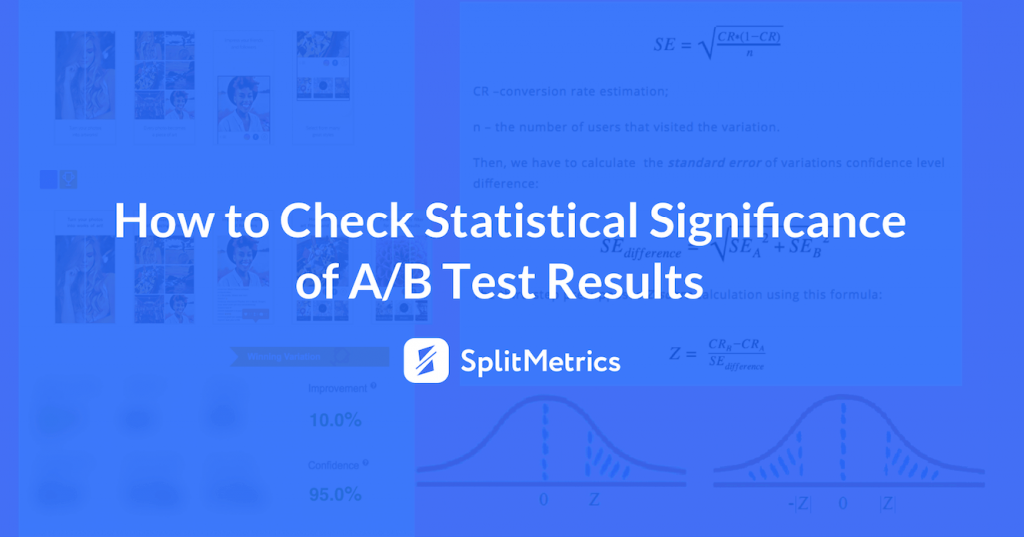 statistical principles of SplitMetrics A/B tests
