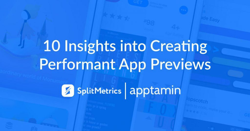 app preview optimization with SplitMetrics and Apptamin