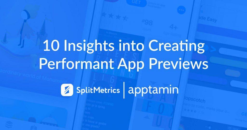 app preview optimization with SplitMetrics and Apptamin