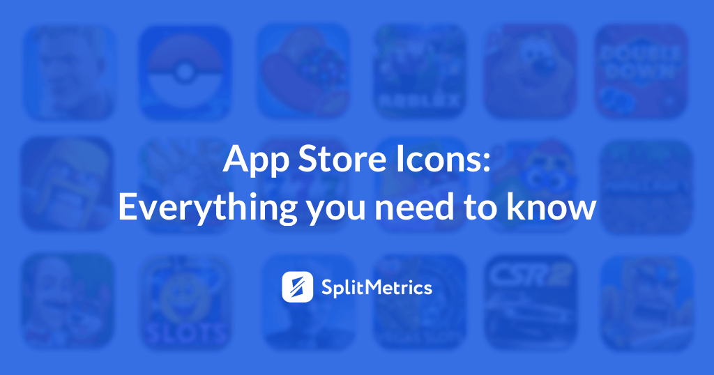 SplitMetrics guide to mobile icons