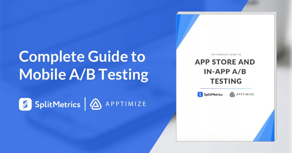 mobile A/B testing guide by SplitMetrics
