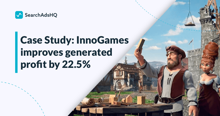 InnoGames case study with SearchAdsHQ