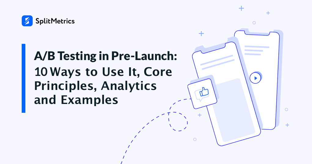 mobile A/B testing in pre-launch
