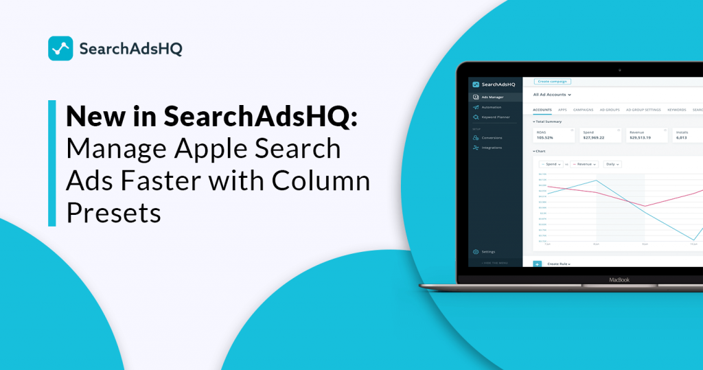 Apple Search Ads management using column presets