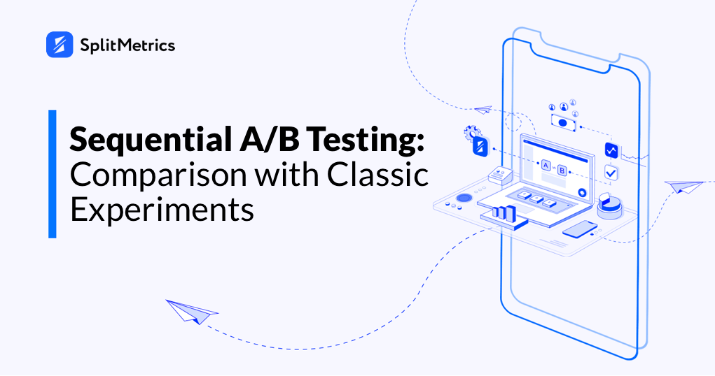 Comparing classic and sequential A/B testing