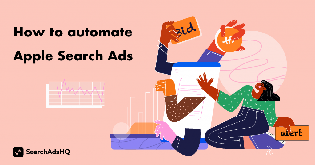 Apple Search Ads automation guidelines