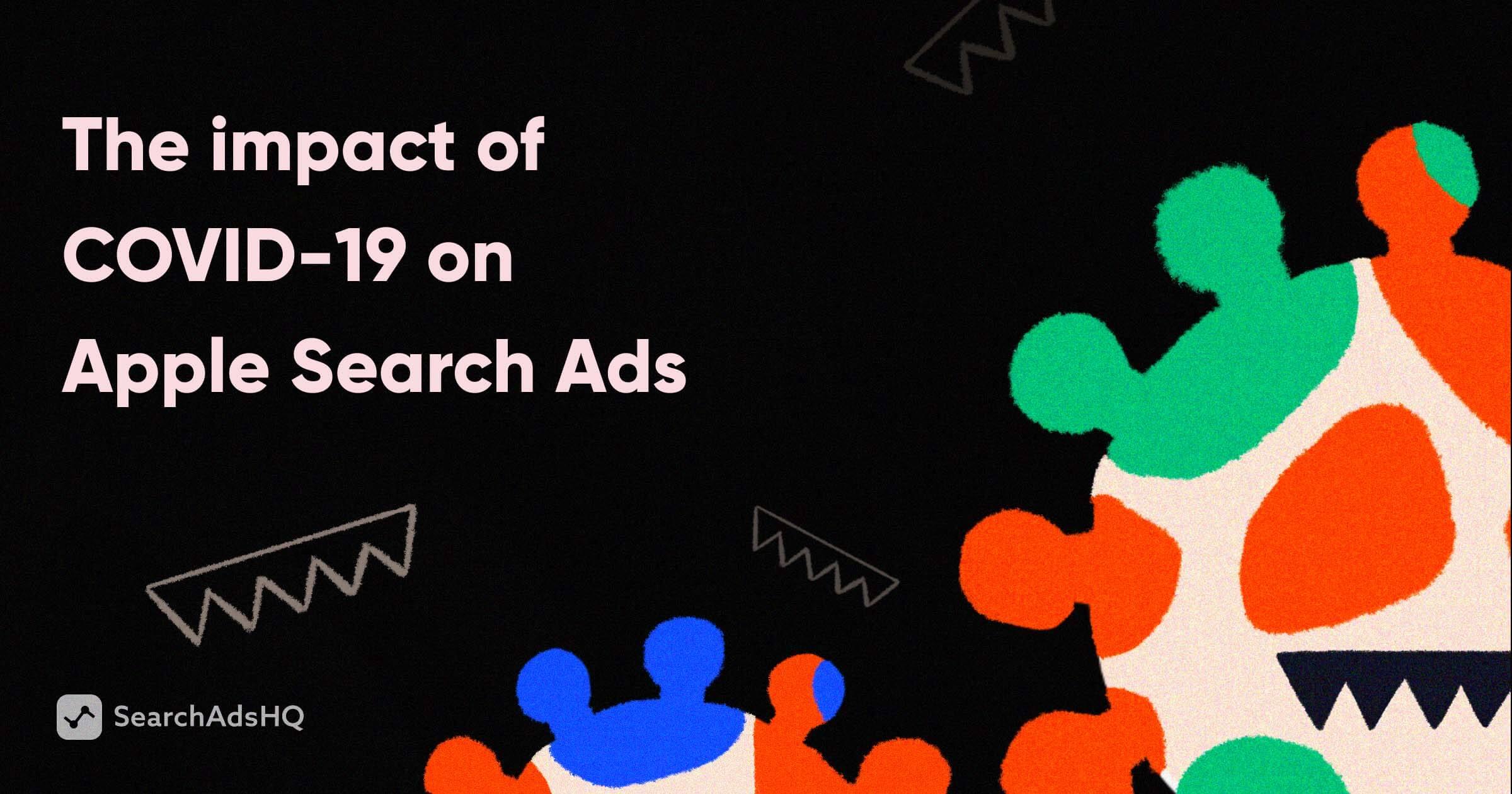 COVID-19 & Apple Search Ads