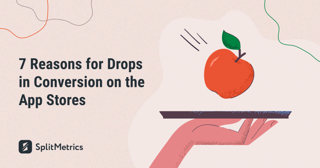 reasons for drops in conversion