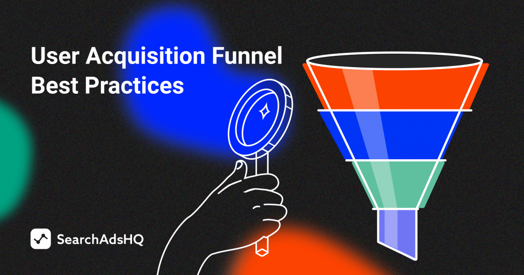 user acquisition funnel best practices