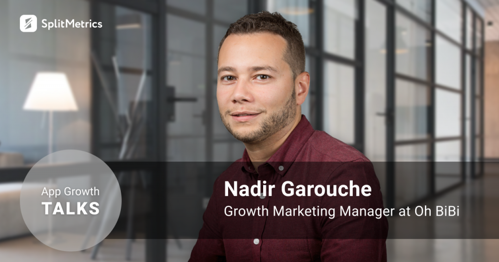 App Growth Talks_Nadir Garouche