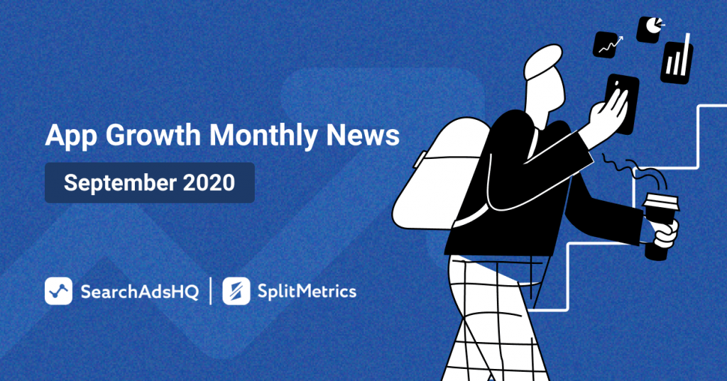 App Growth Monthly News September 2020