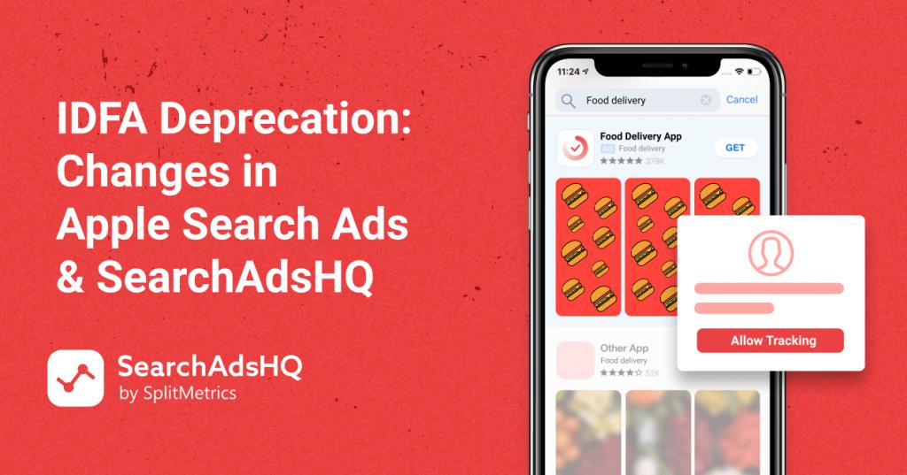IDFA deprecation_Apple Search Ads