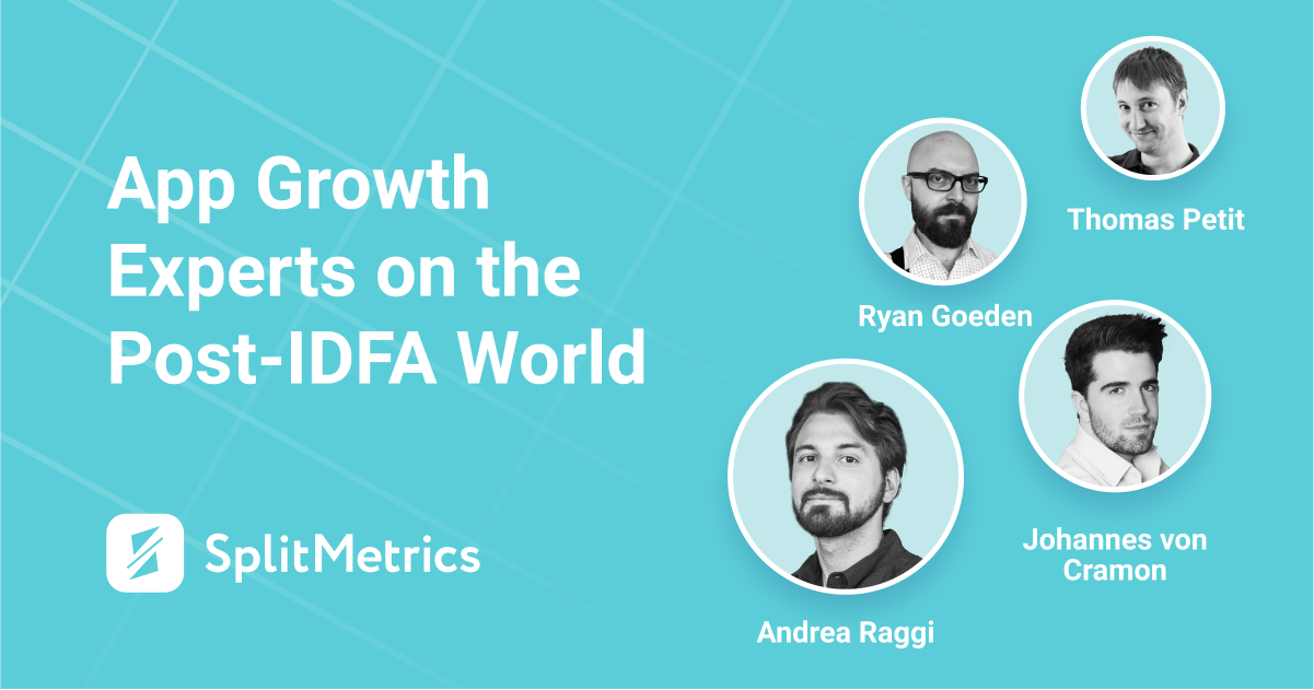 App Growth Panel on the post-IDFA change