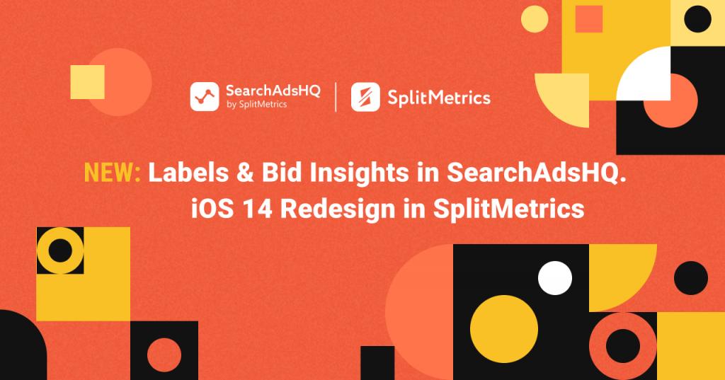 product updates_SAHQ & SplitMetrics